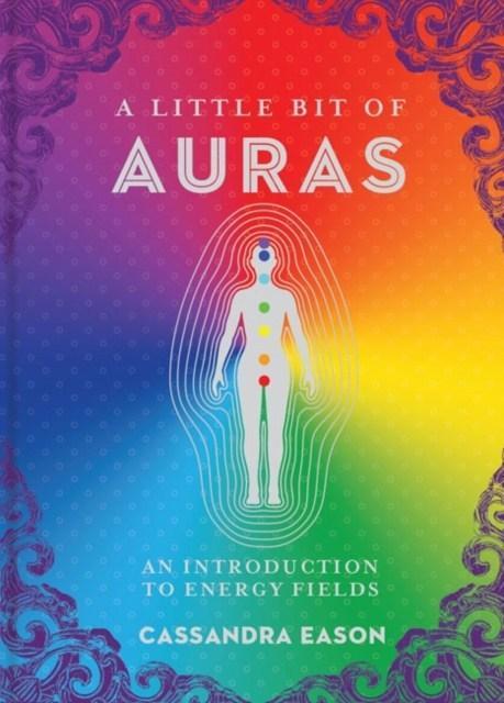A Little Bit of Auras : An Introduction to Energy Fields