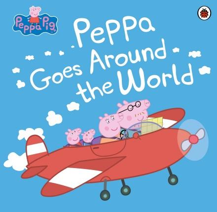 Peppa Pig: Peppa Goes Around the World (Picture Book)