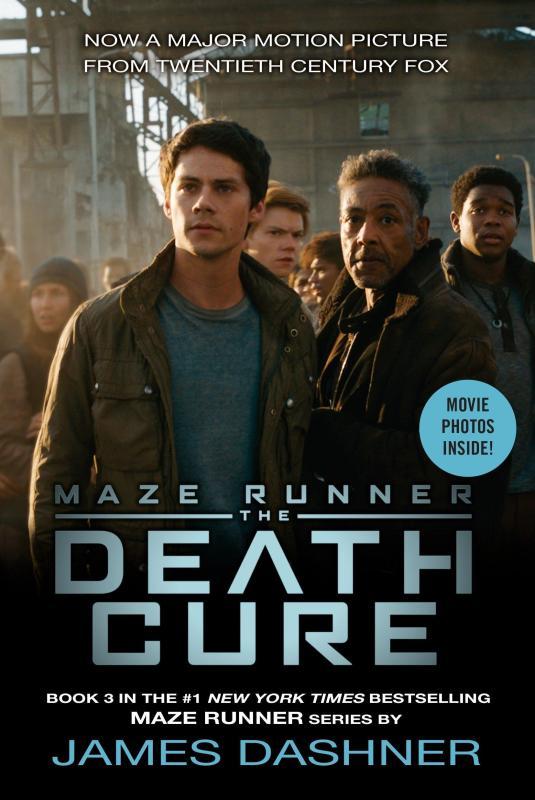 Death Cure Movie Tie-In Edition (Maze Runner, Book Three)