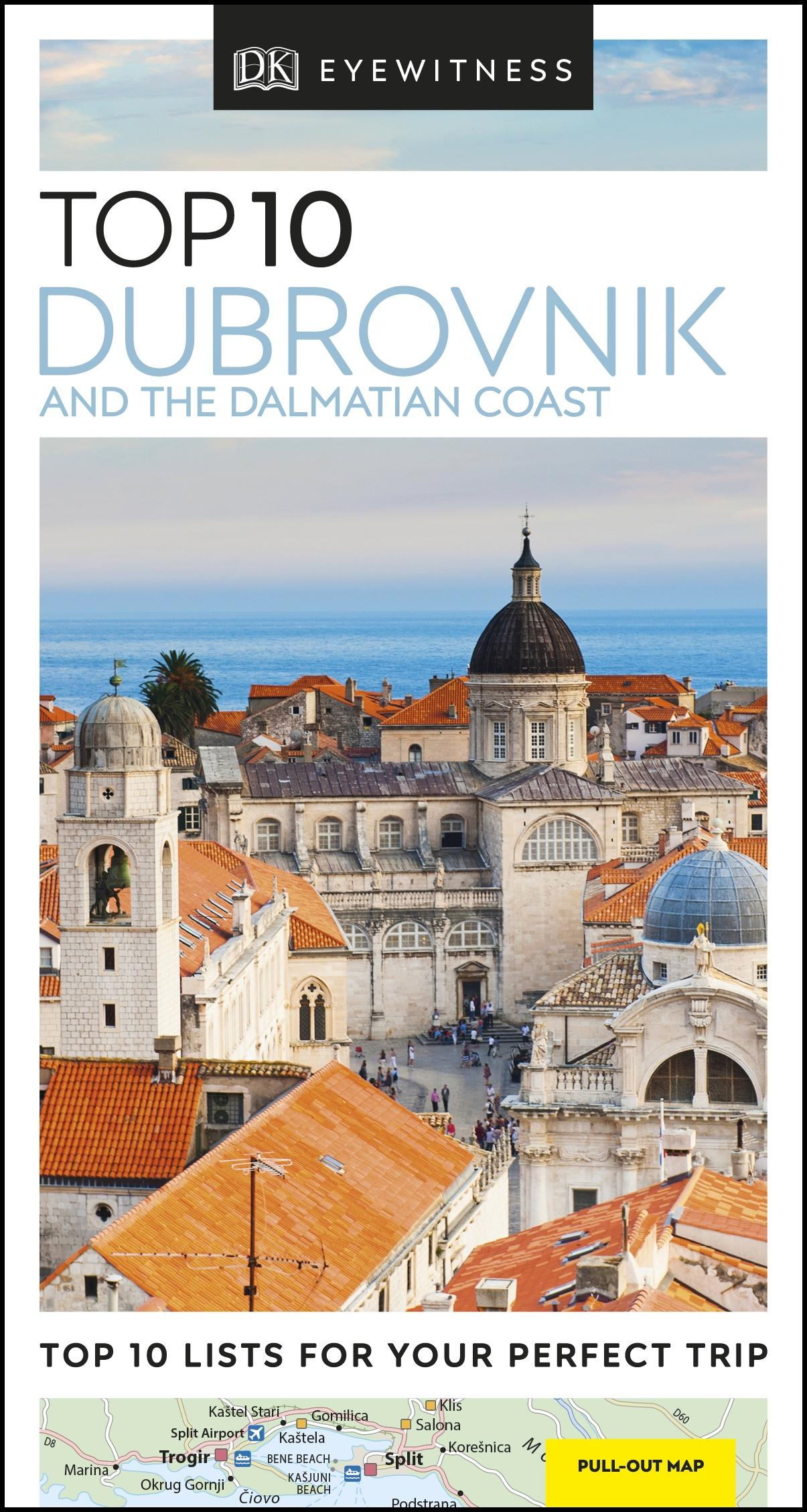 Top 10 Dubrovnik and the Dalmatian Coast (DK Eyewitness Travel Guide) by Unknown Author