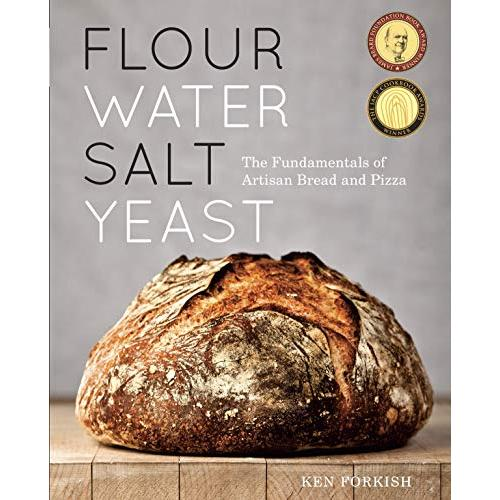 Ken Forkish Flour Water Salt Yeast: The Fundamentals of Artisan Bread and Pizza [A Cookbook] - Hardcover
