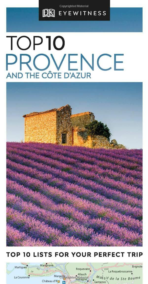 Top 10 Provence and the Cote d Azur (DK Eyewitness Travel Guide) by DK Eyewitness Travel