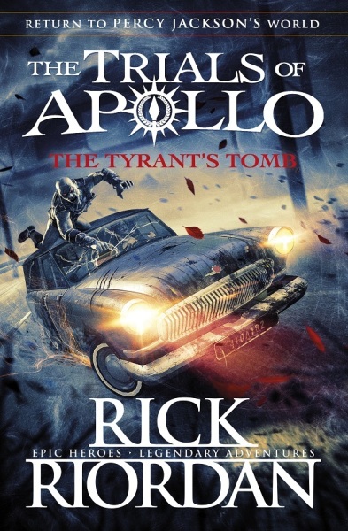Trials Of Apollo 4: Tyrants Tomb / English Young Adult Books / (9780141364049)