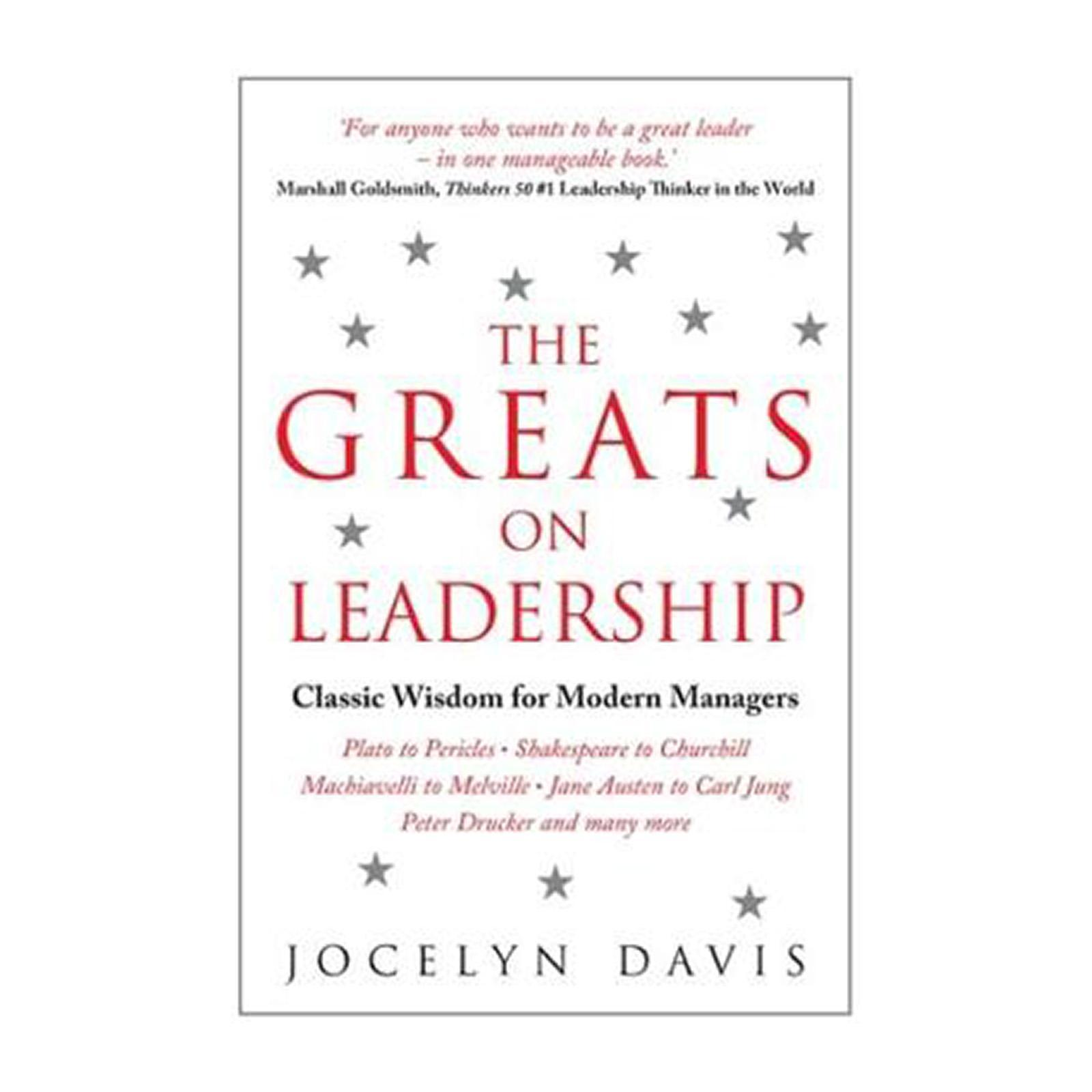The Greats On Leadership: Classic Wisdom For Modern Managers (Paperback)
