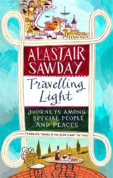 Travelling Light: Journeys Among Special People and Places PB (9780349142333)