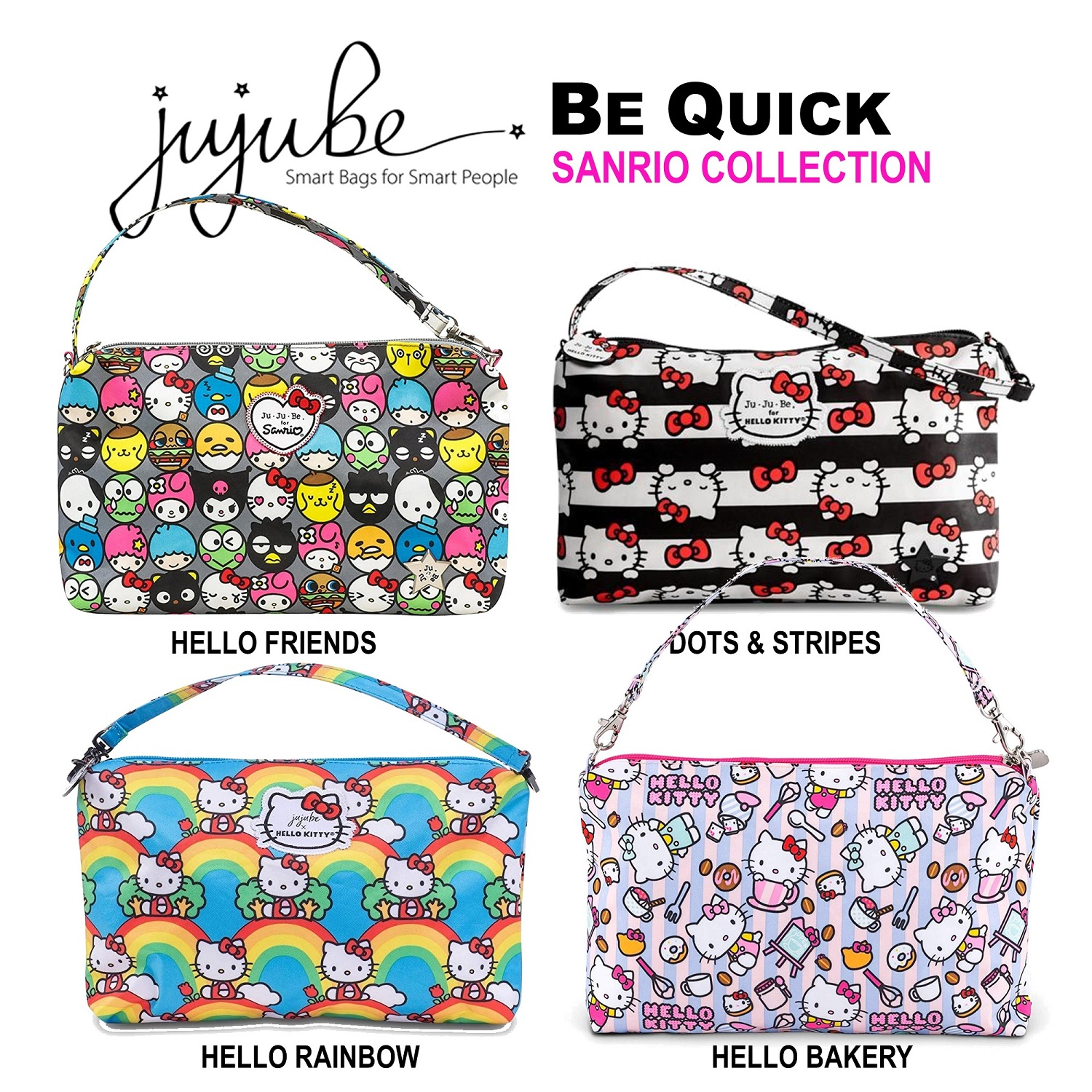 Jujube ∣ Ju-Ju-Be [ Hello Friends . Dots & Stripes . Hello Rainbow . Hello Bakery ] Be Quick, Sanrio Collection