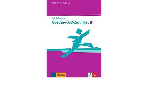 Mit Erf. z. Goethe-Zertif. B1. TB+CD * pre order * pre order