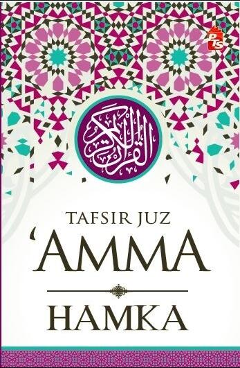 Tafsir Juz 'Amma: Juzuk 30 - HAMKA