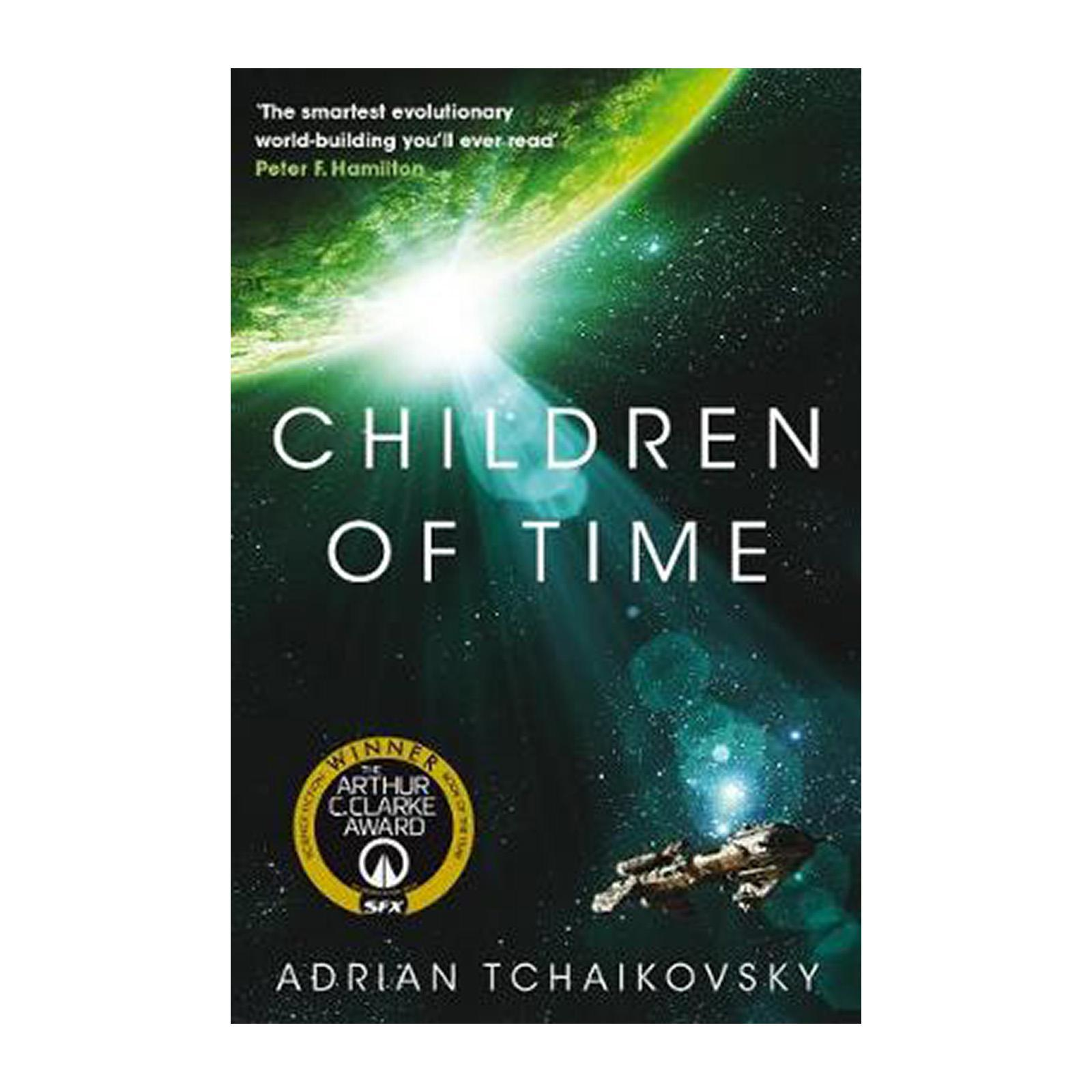 Children Of Time: Winner Of The 2016 Arthur C. Clarke Award (Paperback)