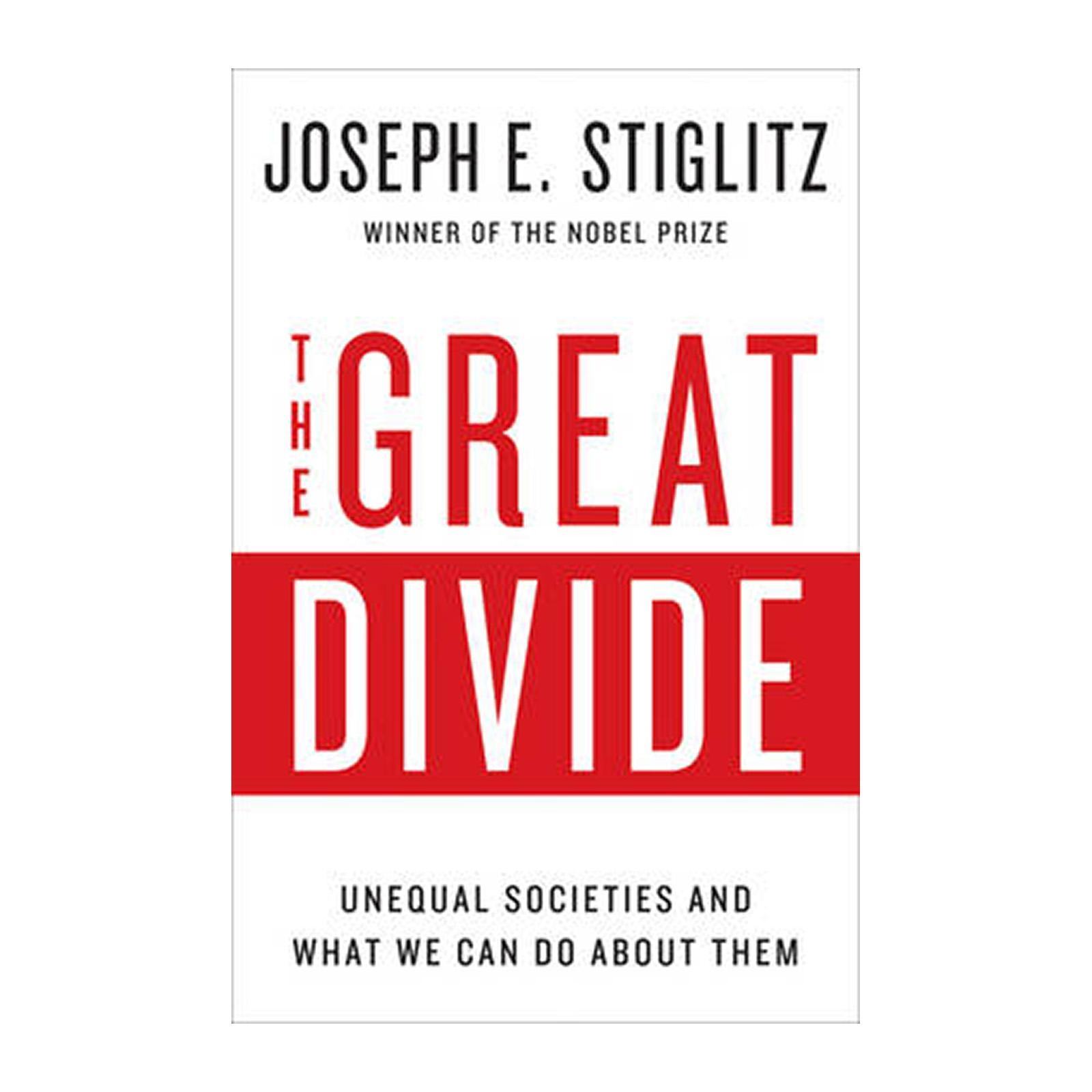 The Great Divide: Unequal Societies And What We Can Do About Them (Hardcover)