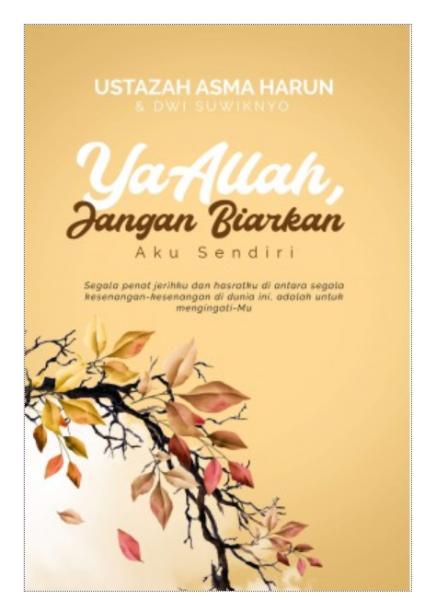 Ustazah Asma Harun: Ya Allah, Jangan Biarkan Aku Sendiri (SOFT COVER)