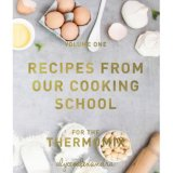 New Recipes From Our Cooking Sch**l For The Thermomix By Alyce Alexandra