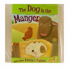 The Dog in the Manger and other Aesops Fables, presented by Miles Kelly