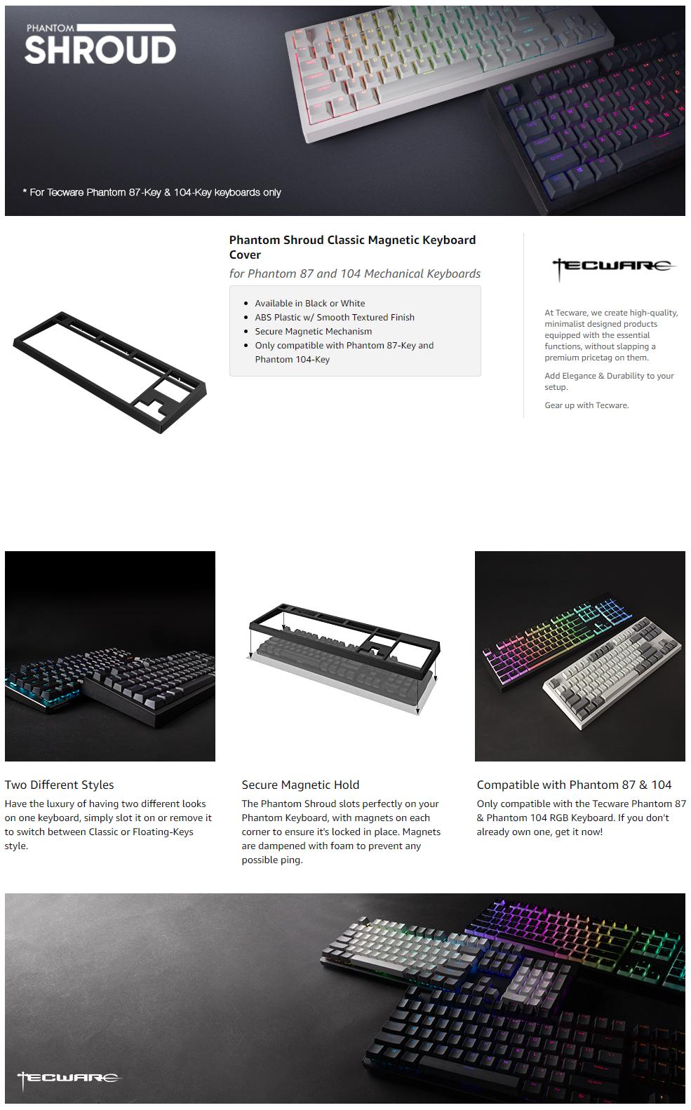 Tecware Shroud Classic Keyboard Cover For Phantom 104 Keys - (Black/White)  - Monaliza